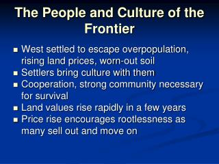 The People and Culture of the Frontier
