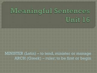 Meaningful Sentences Unit 16