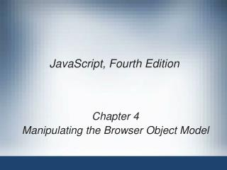 JavaScript, Fourth Edition