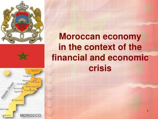 Moroccan economy  in the context of the financial and economic crisis