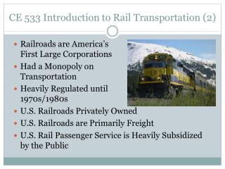 CE 533 Introduction to Rail Transportation (2)