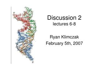 Discussion 2 lectures 6-8