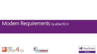 Modern Requirements  by eDevTECH