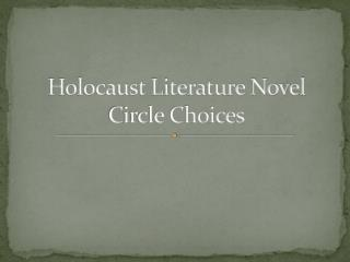 Holocaust Literature Novel Circle Choices