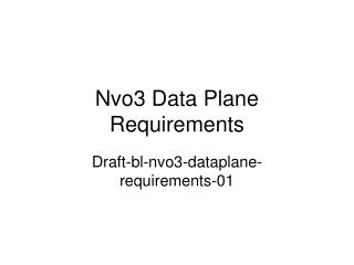 Nvo3 Data Plane Requirements