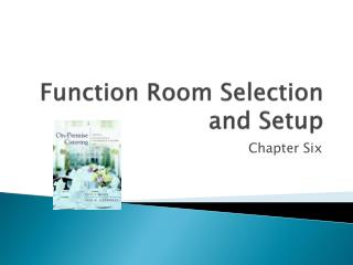 Function Room Selection and Setup