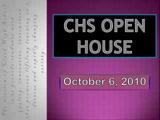 cHS Open House