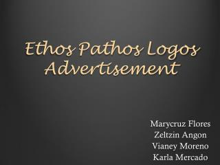 Ethos Pathos Logos Advertisement