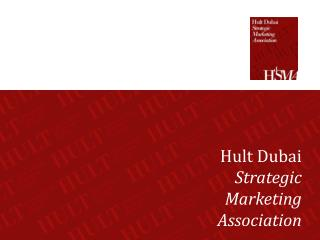 Hult Dubai  Strategic  Marketing  Association