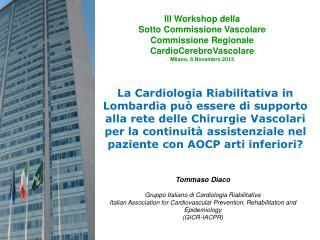 Tommaso Diaco Gruppo Italiano di Cardiologia Riabilitativa