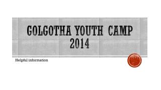 Golgotha Youth Camp 2014