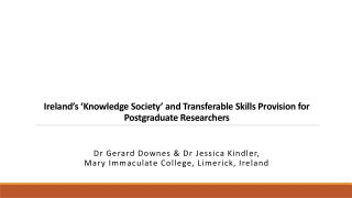 Ireland's 'Knowledge Society' and Transferable Skills Provision for Postgraduate Researchers