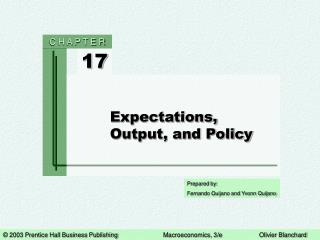 Expectations, Output, and Policy