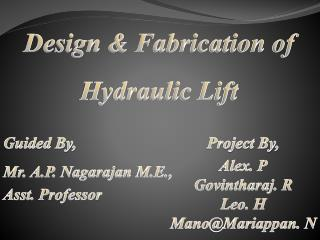 Design & Fabrication of Hydraulic Lift