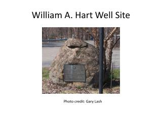 William A. Hart Well Site