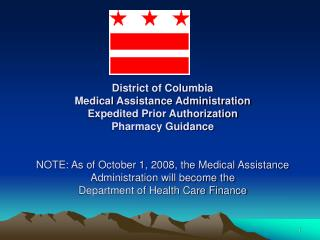 District of Columbia  Medical Assistance Administration Expedited Prior Authorization Pharmacy Guidance    NOTE: As of O