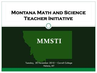 Montana Math and Science Teacher Initiative