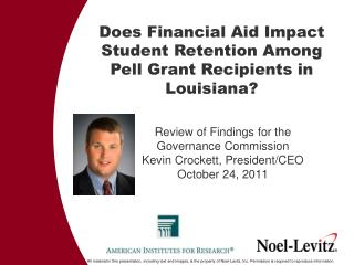 Does Financial Aid Impact Student Retention Among Pell Grant  Recipients in Louisiana?