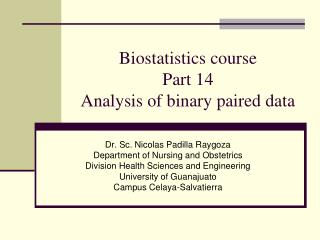 Biostatistics course Part 14 Analysis of binary paired data