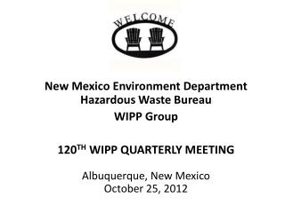 New Mexico Environment Department Hazardous Waste Bureau  WIPP Group
