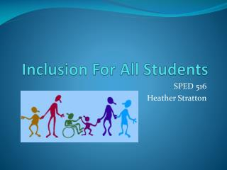 Inclusion For All Students