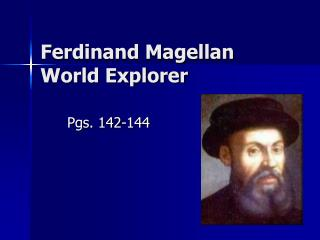 Ferdinand Magellan World Explorer