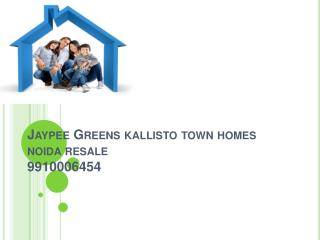 resale jaypee greens kallisto town homes 9910006454