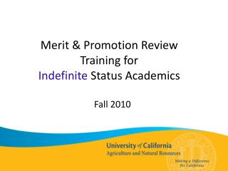 Merit & Promotion Review  Training for  Indefinite  Status Academics
