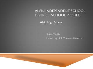 Alvin Independent School District School profile: