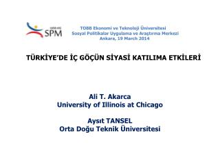 Ali  T. Akarca University  of Illinois at  Chicago Aysıt TANSEL Orta Doğu Teknik Üniversitesi