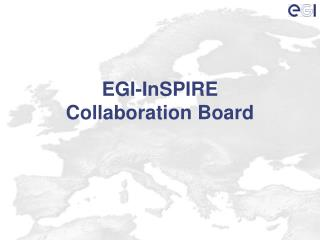 EGI-InSPIRE Collaboration Board