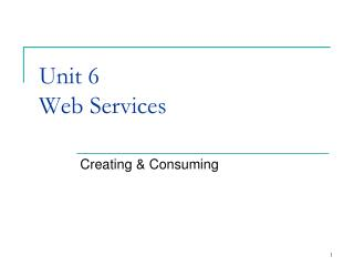 Unit 6 Web Services