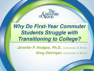 Why Do First-Year Commuter Students Struggle with Transitioning to College?