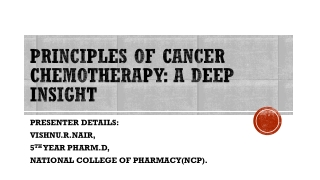 PRINCIPLES OF CANCER CHEMOTHERAPY: A DEEP INSIGHT