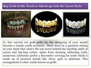 Bye Gold Grills Teeth