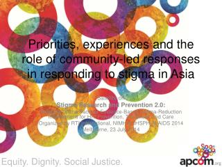 Priorities, experiences and the role of community-led responses in responding to stigma in Asia