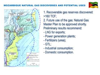 MOZAMBIQUE NATURAL GAS DISCOVERIES AND POTENTIAL USES
