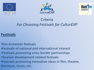 Criteria For Choosing Festivals for  CulturEXP Festivals Pan Armenian festivals