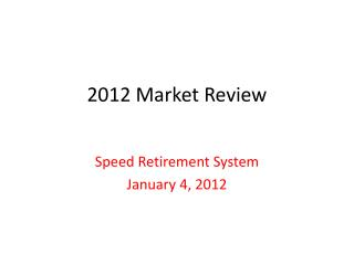 2012 Market Review
