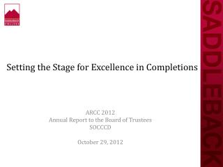 Setting the Stage for Excellence in Completions
