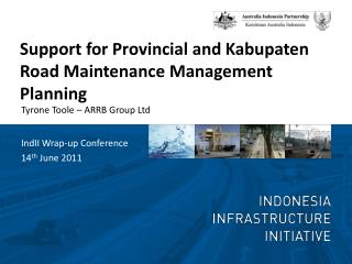 Support for Provincial and  Kabupaten  Road Maintenance Management Planning