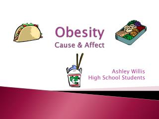 Obesity Cause & Affect