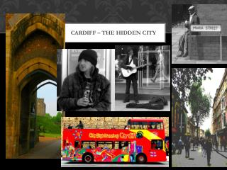 Cardiff – the hidden city