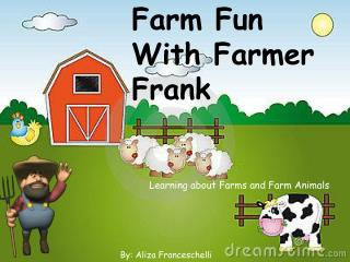 Farm Fun With Farmer Frank