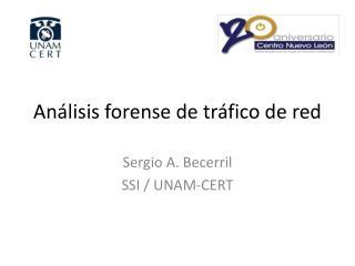 Análisis forense de tráfico  de red