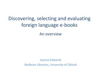 Discovering, selecting and evaluating foreign language  e-books