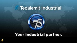 Your industrial partner.