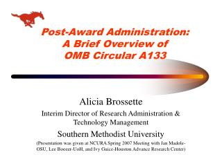 Post-Award Administration:   A Brief Overview of  OMB Circular A133
