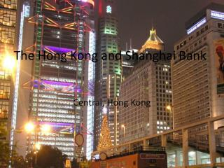 The Hong Kong and Shanghai Bank