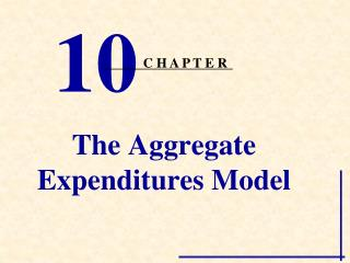 The Aggregate Expenditures Model